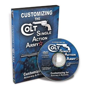 Customizing the Colt Single Action Army DVD by Larry Crow