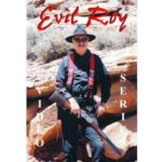 Evil Roy Shooting DVD
