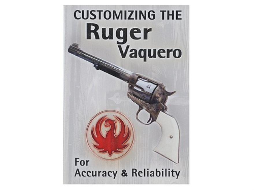 DVD customizing the Ruger Vaquero Larry Crow