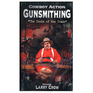 Cowboy Action Gunsmithing DVD by Larry Crow