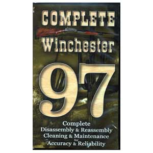 Complete Winchester 1897 DVD by Larry Crow