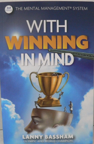 With Winning in Mind by Lanny Bassham